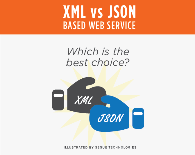 segue-xml-vs-jason-based-web-service-which-is-best-choice