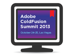 Adobe ColdFusion Summit 2013